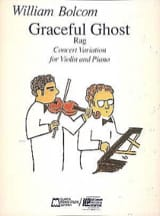 Graceful Ghost William Bolcom Partition Violon - laflutedepan.com