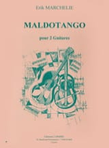 Maldotango - Erik Marchelie - Partition - Guitare - laflutedepan.com