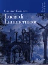 Gaetano Donizetti - Lucia di Lammermoor (nouvelle éd.) - Partition - di-arezzo.fr