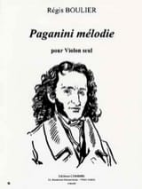 Régis Boulier - Paganini Mélodie - Partition - di-arezzo.fr