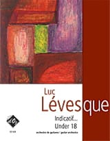 Indicatif...Under 18 Luc Levesque Partition Guitare - laflutedepan.com