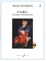 Michel Tournus - ABC of Young Violoncellist Volume 2 - Sheet Music - di-arezzo.com