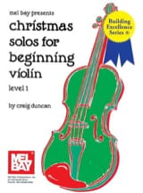 Craig Duncan - Christmas Solos for Beginning Violon - Level 1 - Partition - di-arezzo.fr