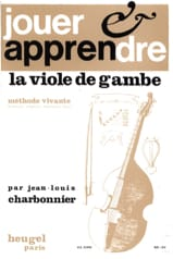 Jean-Louis Charbonnier - Play and Learn the Viola of Gambe - Sheet Music - di-arezzo.co.uk