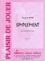 Simplement Jacques Raon Partition Clarinette - laflutedepan.com