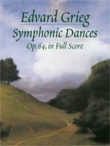 Edvard Grieg - Symphonic Dances Op. 64 - Partition - di-arezzo.fr