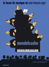 La Leçon De Musique - Mendelssohn Jean-François Zygel laflutedepan.com