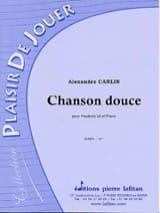 Chanson douce Alexandre Carlin Partition Hautbois - laflutedepan
