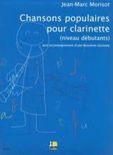 Chansons populaires pour clarinette Jean-Marc Morisot laflutedepan.com