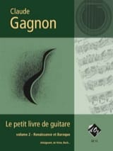 Claude Gagnon - Le Petit Livre de Guitare Vol. 2 - Partition - di-arezzo.fr