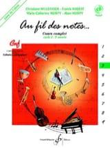 Millerioux Chr. / Robert Fr. / Voirpy M.-C. et A. - Au Fil des Notes - Volume 3 - Elève - Partition - di-arezzo.fr