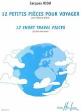 12 Petites pièces pour voyager Jacques Riou Partition laflutedepan.com