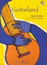 Guitarland Delia Estrada Partition Guitare - laflutedepan.com