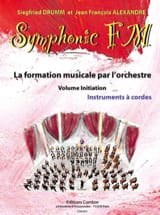 DRUMM Siegfried / ALEXANDRE Jean François - Symphonic FM Initiation - Strings - Sheet Music - di-arezzo.com