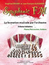 DRUMM Siegfried / ALEXANDRE Jean François - Symphonic FM Initiation - Piano, Percussion, Guitar - Sheet Music - di-arezzo.co.uk