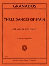 Enrique Granados - 3 Dances Of Spain - Partition - di-arezzo.fr