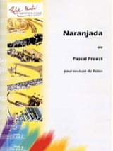 Naranjada - parties + cond. Pascal Proust Partition laflutedepan.com