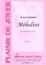 Mélodine Michel Chebrou Partition Clarinette - laflutedepan.com