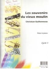 Les Souvenirs Du Vieux Moulin Christian Guillonneau laflutedepan.com