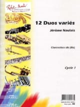 12 Duos variés Jérôme Naulais Partition Clarinette - laflutedepan.com