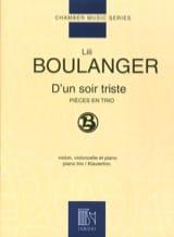 D'un soir triste Lili Boulanger Partition Trios - laflutedepan.com