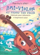 Ami-Violon Volume 1 Anne-Marie Giret Partition laflutedepan.com