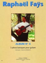 Raphaël Faÿs - Album N°4 - 3 Pièces Baroques - Partition - di-arezzo.fr