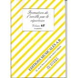Formation de l'Oreille par le Répertoire Vol. 6F laflutedepan.com