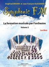 DRUMM Siegfried / ALEXANDRE Jean François - Symphonic FM Volume 2 - les Bois - Partition - di-arezzo.fr