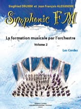 DRUMM Siegfried / ALEXANDRE Jean François - Symphonic FM Volume 2 - The Strings - Partitura - di-arezzo.it