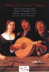 Musique à la Cour d'Espagne Jean-Louis Charbonnier laflutedepan.com