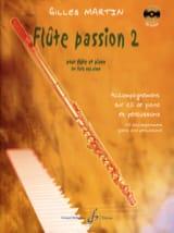 Gilles Martin - Flûte Passion 2 - Partition - di-arezzo.fr