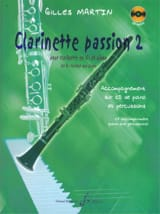 Gilles Martin - Clarinette Passion Vol . 2 - Partition - di-arezzo.fr