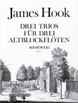 James Hook - 3 Trios für 3 Altblockflöten - Spielpartitur - Partition - di-arezzo.fr