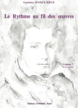Laurence Jegoux-Krug - The Rhythm of the Works Volume 7 - Sheet Music - di-arezzo.com