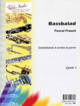Pascal Proust - Bassbalad - Sheet Music - di-arezzo.co.uk