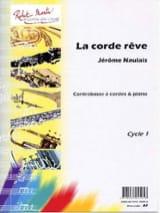 La Corde Rêve Jérôme Naulais Partition Contrebasse - laflutedepan.com