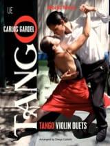Tango Violin Duets Carlos Gardel Partition Violon - laflutedepan.com