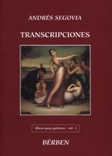 Transcriptions (Obras - Volume 3) - Andrès Segovia - laflutedepan.com