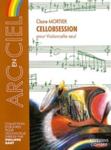 Cellobsession Claire Mortier Partition Violoncelle - laflutedepan.com