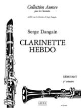 Clarinette hebdo - Volume 1 Serge Dangain Partition laflutedepan.com