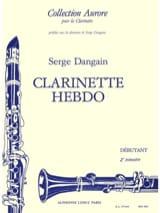 Clarinette hebdo - Volume 2 Serge Dangain Partition laflutedepan.com