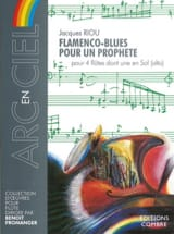 Jacques Riou - Flamenco-Blues Pour un Prophète - Partition - di-arezzo.fr