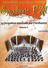 DRUMM Siegfried / ALEXANDRE Jean François - Symphonic FM Volume 3 - les Cordes - Partition - di-arezzo.fr