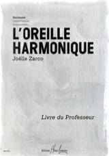 Joelle Zarco - The Harmonic Ear - Teacher's Book - Sheet Music - di-arezzo.co.uk