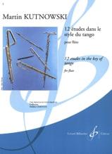 12 Etudes dans le Style du Tango - Martin Kutnowski - laflutedepan.com