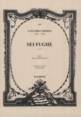 Luigi Boccherini - Sei Fughe (G73) per due violoncelli - Partition - di-arezzo.fr