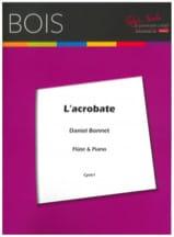 L' Acrobate Daniel Bonnet Partition laflutedepan.com