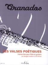 Les Valses Poétiques Enrique Granados Partition laflutedepan.com