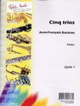 5 Trios Jean-François Basteau Partition laflutedepan